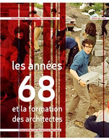 Les années 68 et la formation des architectes