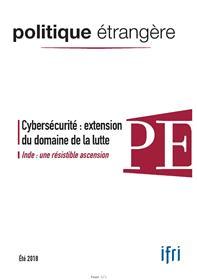 Politique Etrangère 2/2018  Cybersécurité - juin 2018