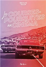 Les Courses Poursuites (Au Cinema)