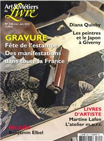 Art et métiers du livre N°326 Gravure - Martine Lafon L´atelier m.u.r.r. - mai/juin 2018
