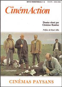 Cinémaction N°16 Cinémas paysans - 1981