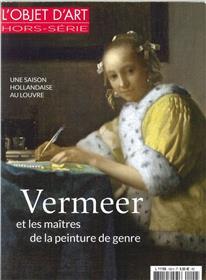 L´Objet D´Art Hs N°109 Vermeer & Maitres Peinture De Genre- Fevrier 2017