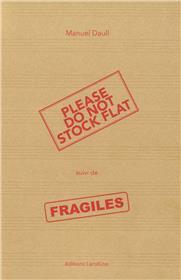 Do Not Stock Flat, Suivi De Fragile