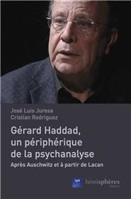 Gerard Haddad, un périphérique  de la psychanalyse