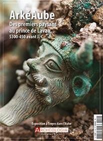 Archéologia HS N°21 Arkéaube - juin 2018