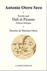 Ecrits Sur Dali Et Picasso