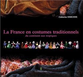 La France en costumes traditionnels