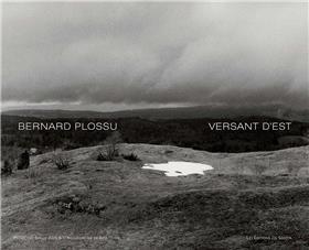 Bernard Plossu, Versant d´Est