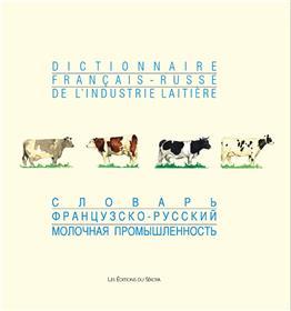 Dictionnaire Français-Russe de l´industrie laitière