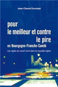 Pour le meilleur et contre le pire en Bourgogne-Franche-Comté