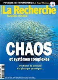 La Recherche N°537/538 Chaos et systèmes complexes  - juillet/août 2018