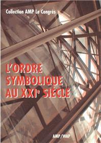 L´Ordre Symbolique Au Xxie Siecle