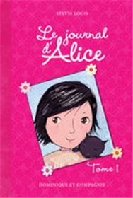 Le Journal D´Alice - Tome 1