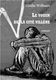 Le voisin de la Cité Villène