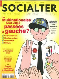 Socialter N°30 Les multinationales sont elles passées à gauche ?  - août/septembre 2018