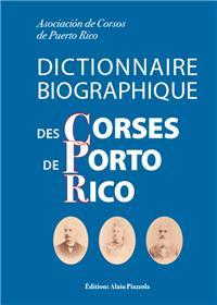 Dictionnaire biographique des Corses de Porto Rico