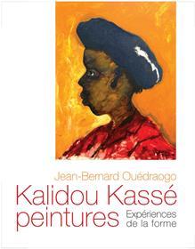 Kalidou  Kasse peintures: experiences de la forme