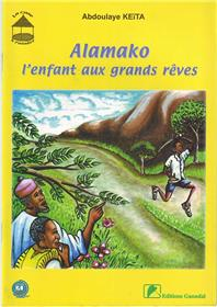 Alamako l´enfant aux grands rêves