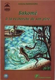 Bakomê à la recherche de son père
