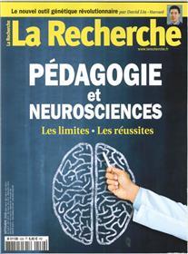 La Recherche N°539 Pédagogie et neurosciences  - septembre 2018