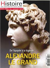 Histoire de l´Antiquité à nos jours HS N°53 Alexandre Le Grand - juillet/août 2018