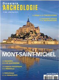Dossier d´archéologie N°388 Le mont Saint-Michel - juillet/août 2018