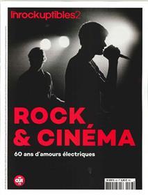 Les Inrockuptibles2 N°83 Rock et Cinéma - septembre 2018