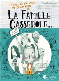 La famille Casserole (T1)