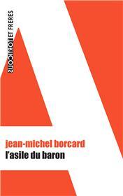 L´asile du baron