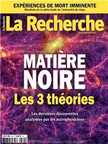 La Recherche N°540 Matière noire  - octobre 2018