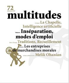 Multitudes N°72 Inséparation modes d´emploi - automne 2018