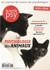 Le Cercle Psy HS N°7 La psychologie des animaux  - novembre 2018