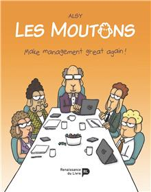 Les moutons. Make management great again