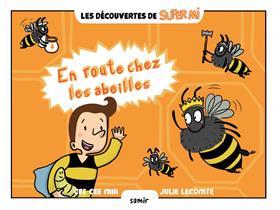 En route chez les abeilles