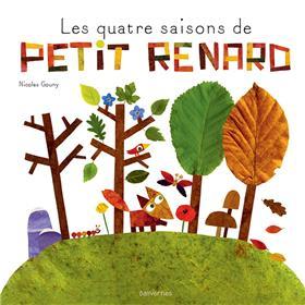 Les quatre saisons de petit Renard