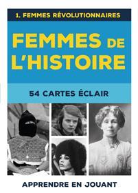 Femmes de l'Histoire :  54 Cartes éclair, Femmes révolutionnaires