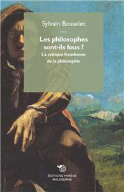Les philosophes sont-ils fous ?