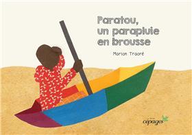 Paratou, un parapluie en brousse
