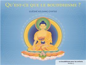 Qu´Est-Ce Que Le Bouddhisme