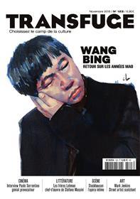 Transfuge N°123 Wang Bing - novembre 2018