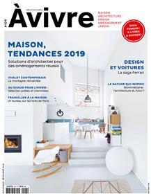 Architecture à Vivre  N°104 Maison tendances 2019 novembre/décembre 2018