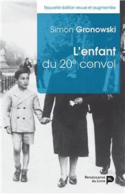 L´Enfant Du 20E Convoi (Nouvelle Édition Revue Et Augmentée)