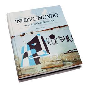 Nuevo mundo latin american street art /anglais