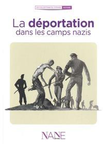 La Deportation Dans Les Camps Nazis (Ne2)