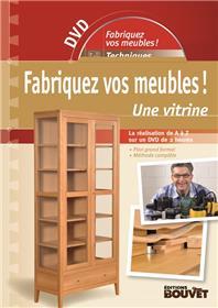 Fabriquez vos meubles ! Une vitrine