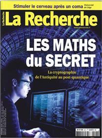 La Recherche N°541 Les maths du secret  - novembre 2018