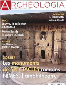 Archéologia N°570 Les monuments de spectacles romains - novembre 2018