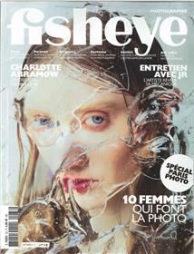 Fisheye N°33 10 Femmes qui font la photo  - novembre/décembre 2018