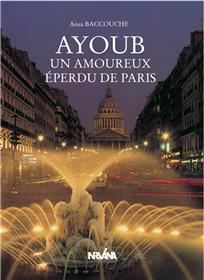 Ayoub un amoureux de Paris