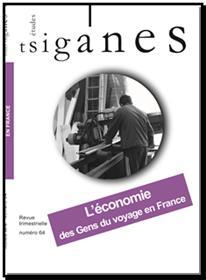 Etudes Tsiganes N°64 L´économie des gens du voyage en France - novembre 2018